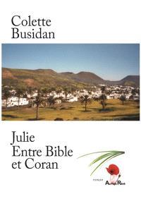 Julie, entre Bible et Coran