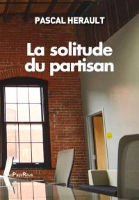 La solitude du partisan