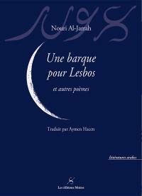 Une barque pour Lesbos : et autres poèmes