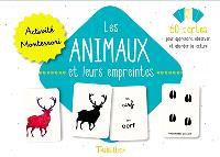 Les animaux et leurs empreintes : activité Montessori : 60 cartes pour apprendre, observer et aborder la lecture