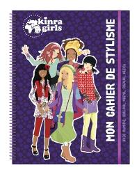 Kinra girls : mon cahier de stylisme : avec Kumiko, Idalina, Naïma, Rajani, Alexa