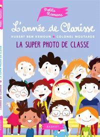 L'année de Clarisse, La super photo de classe