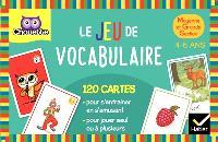 Le jeu de vocabulaire : moyenne et grande section : 4-6 ans