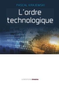 L'ordre technologique