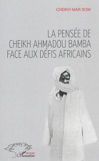 La pensée de Cheik Ahmadou Bamba face aux défis africains