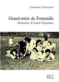 Grand-mère de Fontenille : mémoire d'outre-Charente