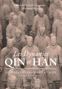 Histoire générale de la Chine, Les dynasties Qin et Han : 221 av. J.-C.-220 apr. J.-C.
