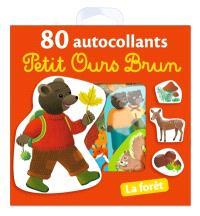 Petit Ours Brun : 80 autocollants : la forêt