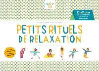 Petits rituels de relaxation : 12 affiches de présentation pour mémoriser les bons gestes