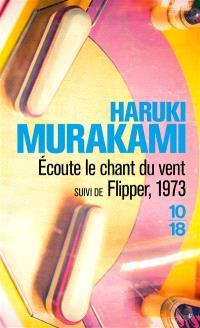 Ecoute le chant du vent; Suivi de Flipper, 1973