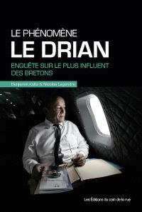 Le phénomène Le Drian : enquête sur le plus influent des Bretons