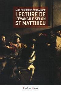 Lecture de l'Evangile selon saint Matthieu : une lectio divina