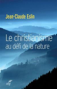 Le christianisme au défi de la nature