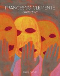 Francesco Clemente : pirate heart