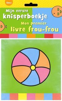 Mon premier livre frou-frou = Mijn eerste knisperboekje