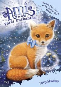 Mes amis de la forêt enchantée. Volume 7, Rubis Poil-Roux et la danse des étoiles