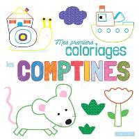 Mes premiers coloriages : les comptines