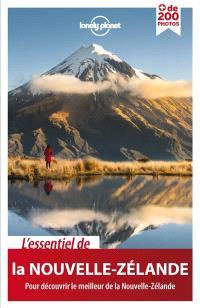 L'essentiel de la Nouvelle-Zélande : pour découvrir le meilleur de la Nouvelle-Zélande
