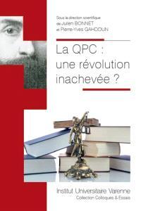 La QPC : une révolution inachevée ?