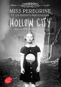 Miss Peregrine et les enfants particuliers. Volume 2, Hollow city