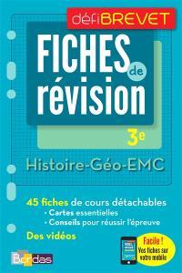 Histoire géographie, EMC, 3e : fiches de révision