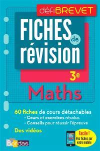 Maths, 3e : fiches de révision