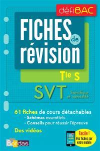 SVT spécifique et spécialité, terminale S : fiches de révision