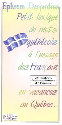 Petit lexique de mots québécois à l'usage des Français