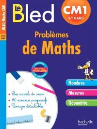 Le Bled : problèmes de maths CM1, 9-10 ans : nouveau programme, réforme du primaire