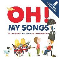 Oh ! my songs. Volume 1