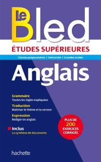 Le Bled anglais : études supérieures : classes préparatoires, université, grandes écoles