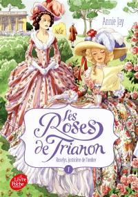 Les roses de Trianon. Volume 1, Roselys, justicière de l'ombre