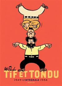 Tif et Tondu : l'intégrale. Volume 1, 1949-1954