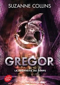 Gregor. Volume 5, La prophétie du temps