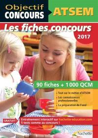 ATSEM, les fiches concours 2017 : 90 fiches + 1.000 QCM
