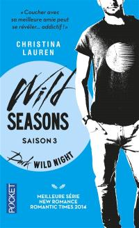 Wild seasons. Volume 3, Dark wild night