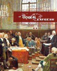 Le Boréal Express. Volume 2, Journal d'histoire du Canada, 1760-1810