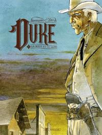 Duke. Volume 1, La boue et le sang