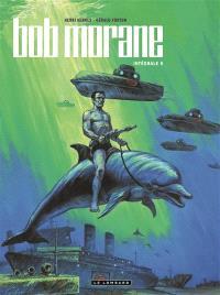 Bob Morane : intégrale. Volume 5