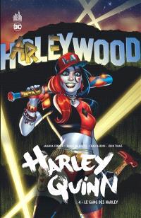 Harley Quinn. Volume 4, Le gang des Harley
