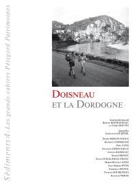Sediments Les Grands Cahiers Perigord Patrimoines N 4 Doisneau Et La Dordogne Robert Doisneau Librairie Mollat Bordeaux