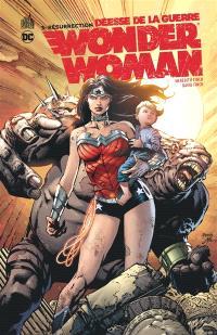 Wonder Woman, déesse de la guerre. Volume 3, Résurrection