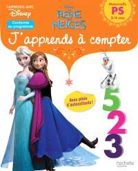 La reine des neiges : j'apprends à compter : maternelle PS, 3-4 ans, conforme au programme