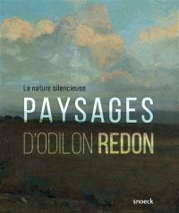 Paysages d'Odilon Redon : la nature silencieuse