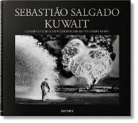 Kuwait : a desert on fire = Kuwait : eine Wüste in Flammen = Kuwait : un désert en feu
