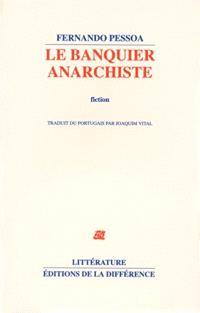 Le banquier anarchiste : fiction