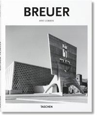 Marcel Breuer : 1902-1981 : créateur de formes du XXe siècle