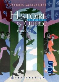 Histoire populaire du Québec. Volume 5, 1960 à 1970
