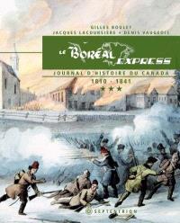 Le Boréal Express. Volume 3, Journal d'histoire du Canada, 1810-1841