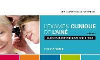 L'examen clinique de l'aîné  : guide d'évaluation et de surveillance clinique : Manuel + Numérique (60 mois)